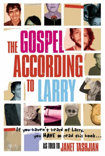 The Gospel According to Larry: Tashjian, Janet