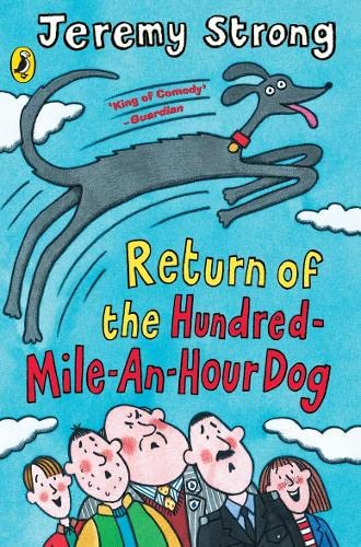 9780141318431: Return of the Hundred-Mile-an-Hour Dog