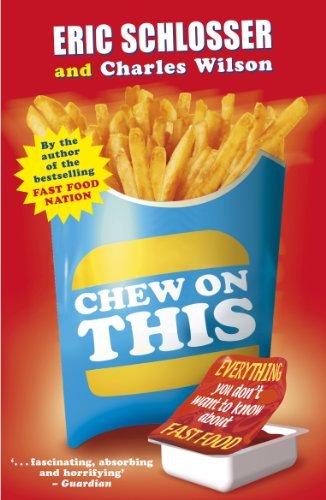 9780141318448: Chew on This : Everything You Don't Want to Know about Fast Food