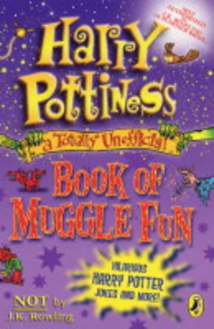 9780141318479: Harry Pottiness: A Totally Unofficial Book of Muggle Fun