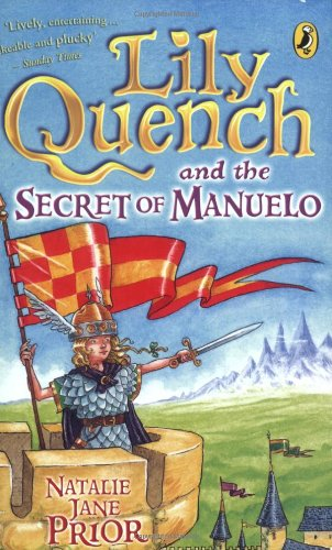 9780141318653: Lily Quench and the Secret of Manuelo