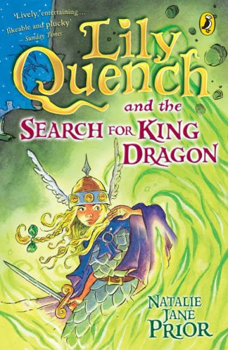 9780141318660: Lily Quench and the Search for King Dragon