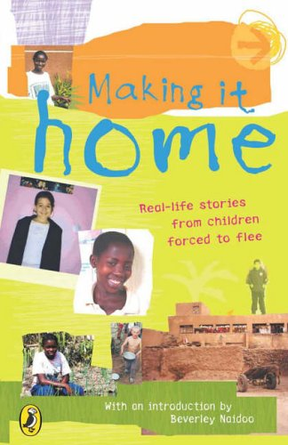 9780141318677: Making it Home: A Child's Eye View of Life as a Refugee