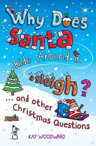 9780141318721: Why Does Santa Ride Around in a Sleigh?: . . . and Other Christmas Questions