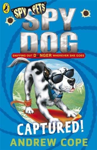 9780141318851: Spy Dog: Captured!