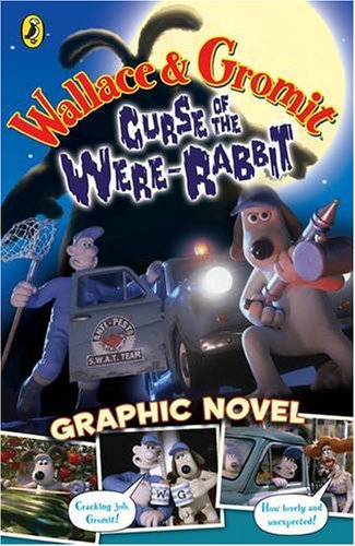 9780141318899: Wallace and Gromit Graphic Novel: Curse of the Wererabbit (Curse of the Wererabbit Film)