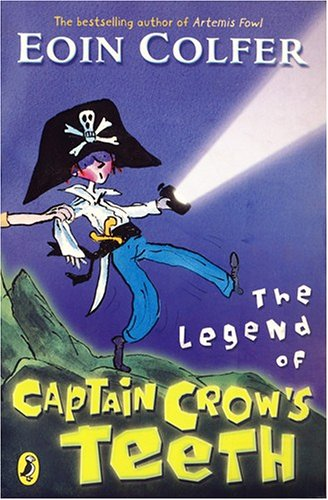 9780141318912: The Legend of Captain Crow's Teeth