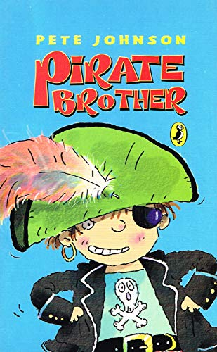 9780141318967: Pirate Brother
