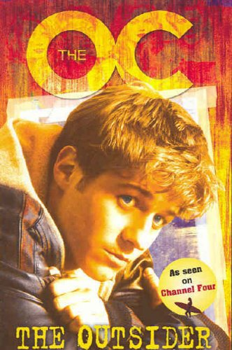 9780141319070: The OC: The Outsider