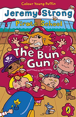 9780141319261: Colour Young Puffin Pirate School Bun Gun