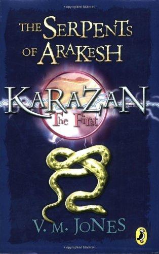 9780141319421: The Serpents of Arakesh (Karazan)