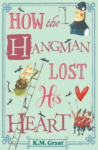 9780141319506: How the Hangman Lost His Heart
