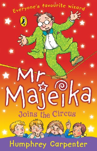9780141319827: Mr Majeika Joins the Circus
