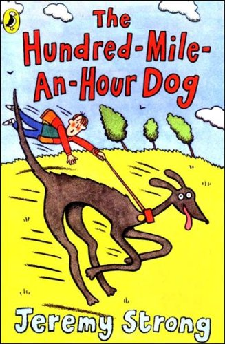 9780141319971: The Hundred-Mile-an-Hour Dog