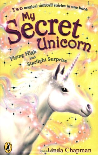 9780141320038: Flying High: AND Starlight Surprise (My Secret Unicorn)