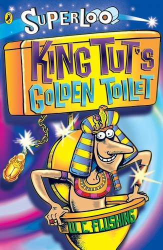 King Tut's Golden Toilet (Superloo): W. C. Flushing