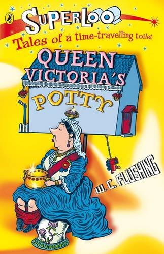9780141320076: Queen Victoria's Potty (Superloo)