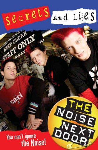 9780141320113: The Noise Next Door: Secrets and Lies Bk. 2