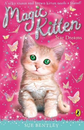 Magic Kitten: Star Dreams: Bentley, Sue