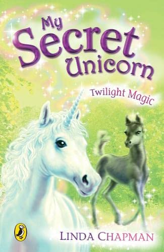 9780141320250: My Secret Unicorn: Twilight Magic