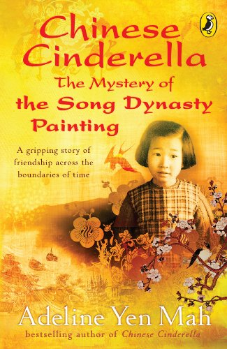 9780141320298: Chinese Cinderella: The Mystery of the Song Dynasty Painting (Puffin Modern Classics)