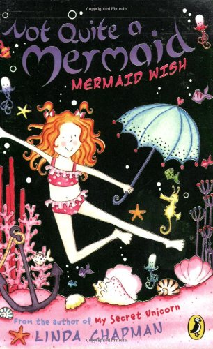 9780141320557: Not Quite a Mermaid: Mermaid Wish