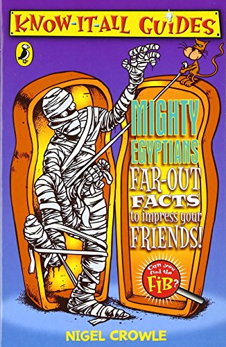9780141320731: Mighty Egyptians (Know-it-all Guides)