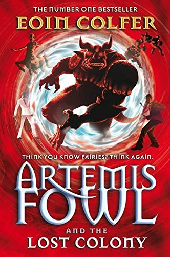 9780141320793: Artemis Fowl and the Lost Colony