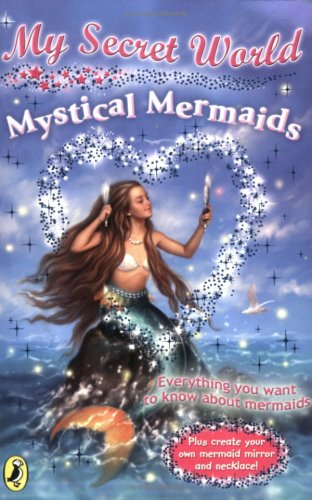 9780141320854: Mystical Mermaids (My Secret World)