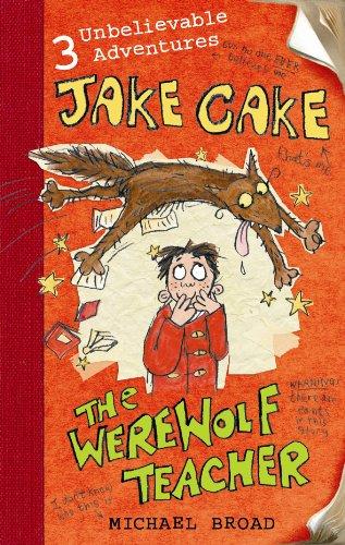 9780141320878: Jake Cake: The Werewolf Teacher