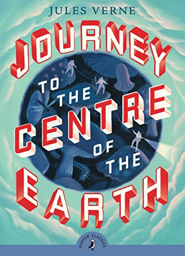 9780141321042: Journey to the Centre of the Earth (Puffin Classics)