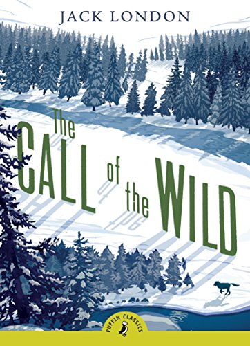 9780141321059: The Call of the Wild