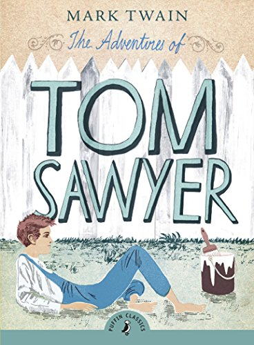 9780141321103: The Adventures Of Tom Sawyer (Puffin Classics)