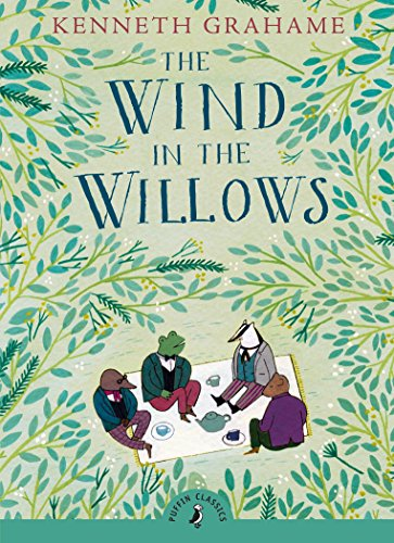 The Wind in the Willows (Puffin Classics): Grahame, Kenneth
