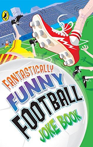 9780141321158: Fantastically Funny Football Joke Book (Humour)