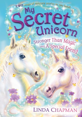 9780141321202: Stronger Than Magic; And, a Special Friend (My Secret Unicorn)
