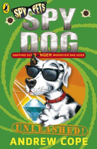 9780141321233: Spy Dog Unleashed