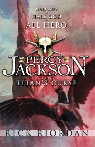 Percy Jackson and the Titan's Curse. Half Boy. Half God. All Hero