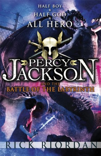 Percy Jackson and the Battle of the Labyrinth. Half Boy. Half God. All Hero