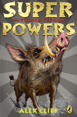 9780141321363: Superpowers: The Tusked Terror
