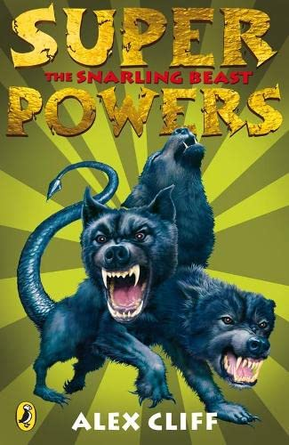 9780141321387: Superpowers: The Snarling Beast