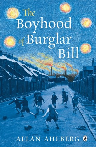 9780141321424: The Boyhood of Burglar Bill