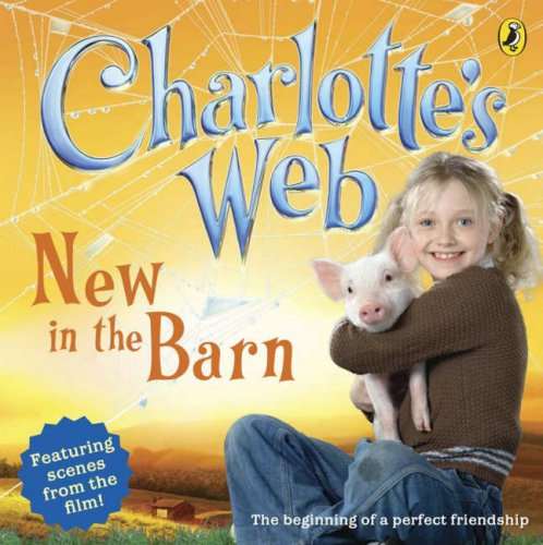 9780141321455: Charlotte's Web: New in the Barn