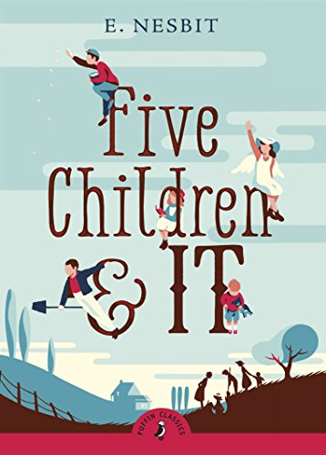 9780141321615: Five Children and It (Puffin Classics)
