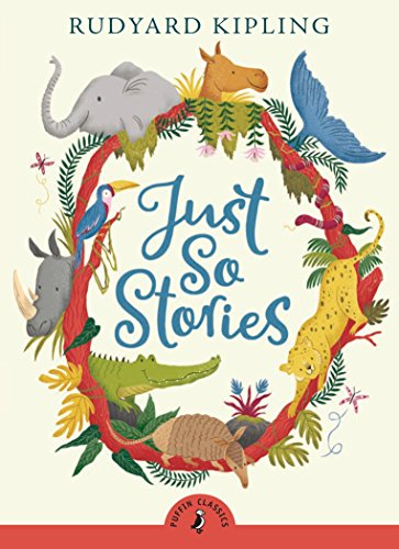 9780141321622: Just So Stories (Puffin Classics)