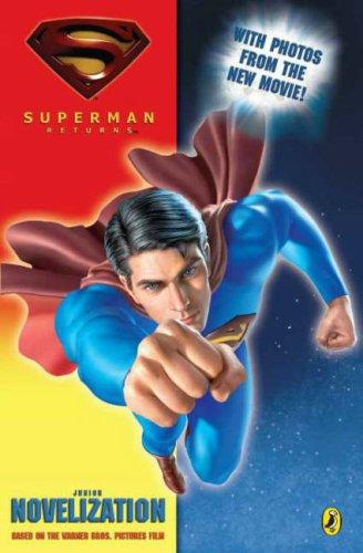 "Superman Returns"" Novelization: Dc Comics"