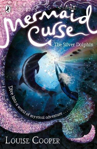9780141322254: Mermaid Curse: The Silver Dolphin