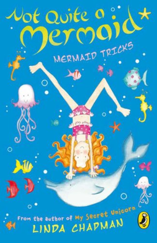9780141322308: Not Quite a Mermaid: Mermaid Tricks
