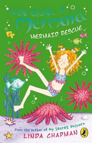 9780141322315: Not Quite a Mermaid: Mermaid Rescue