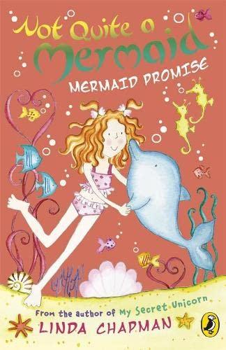 9780141322322: Not Quite a Mermaid:Mermaid Promise (Not Quite a Mermaid)